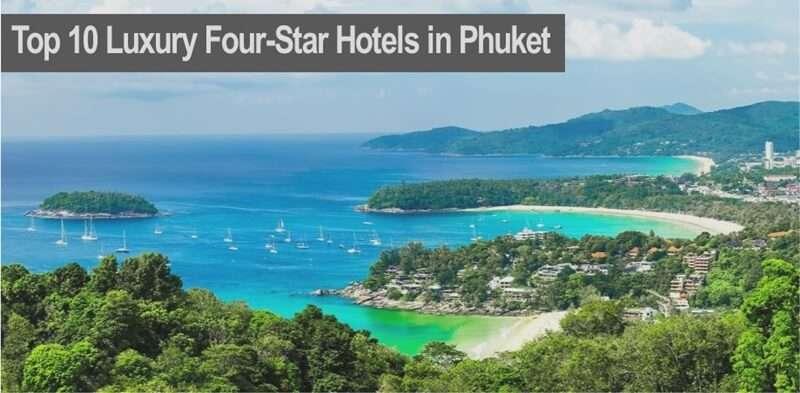 โรงแรมหรูสี่ดาวในภูเก็ต
