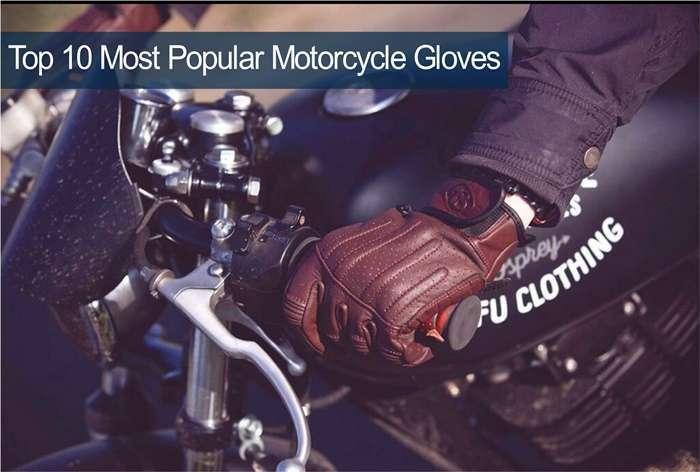 10 อันดับ ถุงมือขี่มอเตอร์ไซค์ยอดนิยม