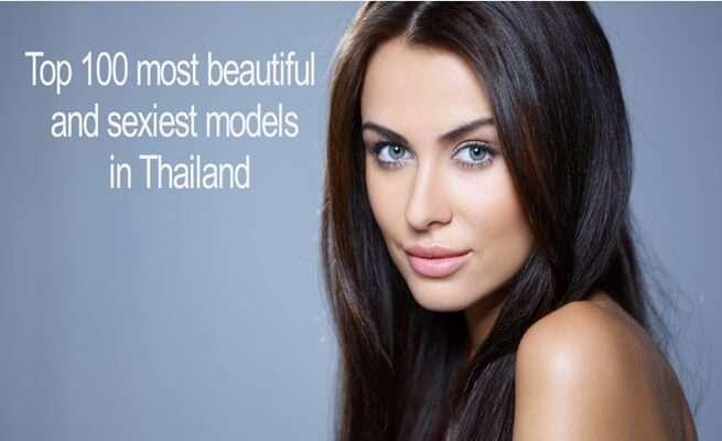 100 อันดับนางแบบพริตตี้ที่สวยและเซ็กซี่ที่สุดในประเทศไทย