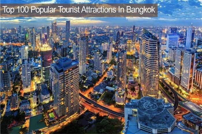 100 อันดับสถานที่ท่องเที่ยวยอดนิยมในกรุงเทพ