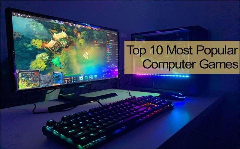 10 อันดับเกมคอมพิวเตอร์สุดฮิตที่ต้องลอง