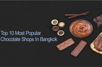 ร้านช็อคโกแลตยอดนิยมในกรุงเทพ