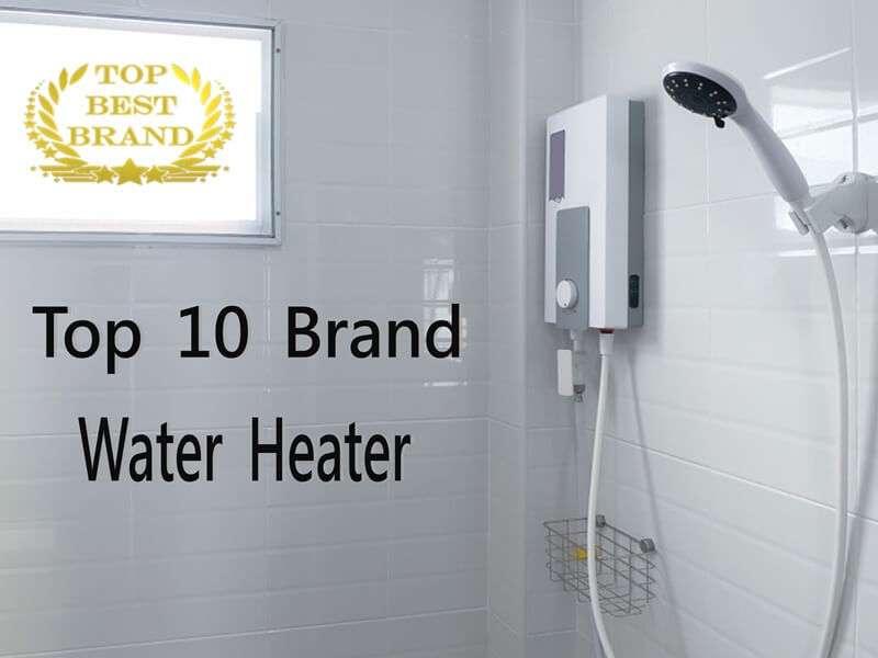Top 10 เครื่องทำน้ำอุ่นแบรนด์ดังคู่บ้านคนไทย [wpsm_custom_meta type=date field=year] 1