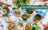 10 ร้านอาหารยอดฮิตในภูเก็ต รสชาติเลิศ สายกินต้องไม่พลาด