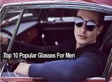 10 แว่นตากันแดดสำหรับผู้ชาย ใส่แล้วเท่ห์ ดูดีในทุกโอกาส 2021