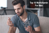 10 วิตามินรวมสำหรับผู้ชายยอดนิยม เสริมสร้างสุขภาพ ให้ฟิตปั๋ง 2021