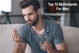 10 อันดับวิตามินรวมสำหรับผู้ชายยอดนิยม