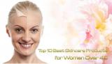 10 ผลิตภัณฑ์สกินแคร์ที่ดีที่สุดสำหรับผู้หญิงอายุ 40+