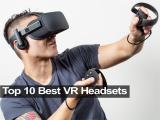 10 แว่นตา VR headset แบบเด็ดๆ ในปี 2021
